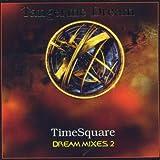 TimeSquare: Dream Mixes II lyrics