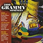 1999 Grammy Nominees by Various Artists