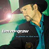 Tim McGraw A Place in the Sun Album Lyrics