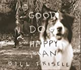 "Read ""Good Dog, Happy Man"" reviewed by Douglas Payne"