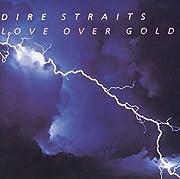 Love Over Gold door Dire Straits