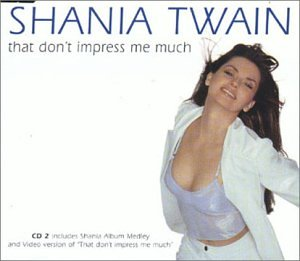 That Don't Impress Me Much, Pt. 2 [UK CD Single]