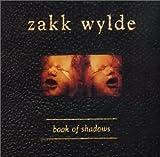 Zakk Wylde Book Of Shadows  Album Lyrics
