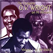 Complete O.V. Wright on Hi Records 1: In…