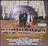 Underground Vol. 2: Club Memphis Underground (1999)
