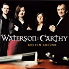 Broken Ground by Watersons and Carthy