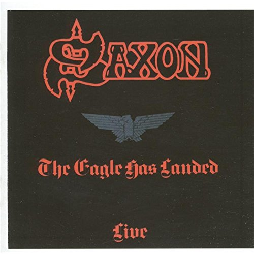 The Eagle Has Landed Quote: Saxon: Fun Music Information Facts, Trivia, Lyrics