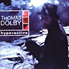 Hyperactive by Thomas Dolby
