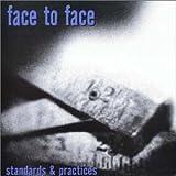 Face To Face Standards & Practices Album Lyrics
