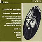 Ludwig Weber: Arias and Scenes by Ludwig…