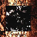 Creatures by Clan Of Xymox