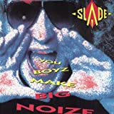 You Boyz Make Big Noize (1987)