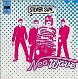 Silver Sun - Neo Wave