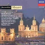 Mozart: World of Mozart von Wolfgang Amadeus…