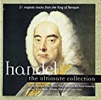 Ultimate Collection by G. F. Handel