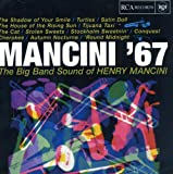 Mancini '67: The Big Band Sound of Henry Mancini lyrics