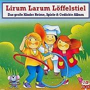 Lirum Larum Löffelstiel de Lieder &…