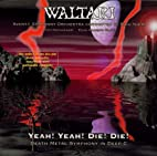 Yeah Yeah Die Die by Waltari