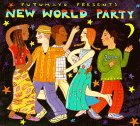 New World Party: PUTUMAYO PRESENTS by…