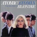 Atomic/Atomix: The Very Best of Blondie