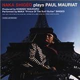 NAKA SHIGEO plays PAUL MAURIAT