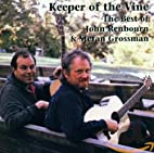 Keeper of Vine: Best of by Grossman and…