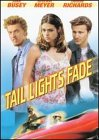 Tail Lights Fade (1999) (Movie)