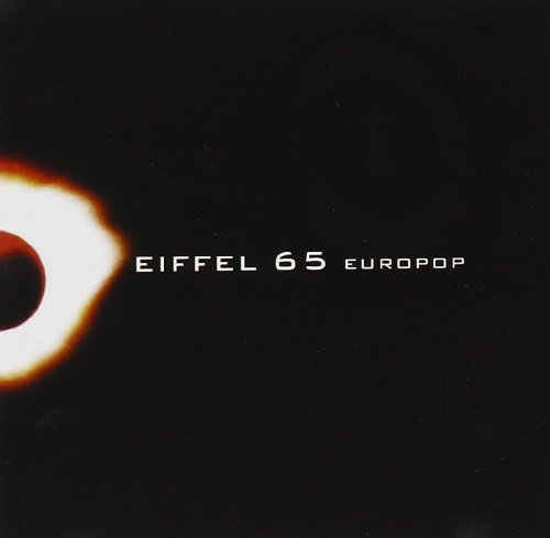 Eiffel 65 - lyrics download mp3 | Zortam Music