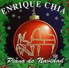 Piano De Navidad by Enrique Chia