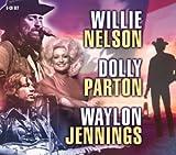 Willie Nelson, Dolly Parton & Waylon Jennings