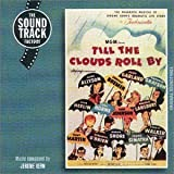 Till the Clouds Roll By lyrics