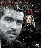 Murder 101 by Bill Condon