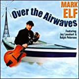 Album Over the Airwaves by Mark Elf