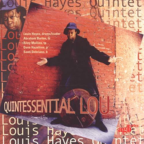 Louis Hayes Quintet: Quintessential Lou