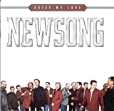 Arise My Love: The Very Best of NewSong lyrics