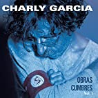 Obras Cumbres 1 by Charly Garcia