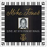 Album Live At Steinway Hall by Mike Jones