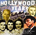 Hollywood Years: Classic Duets by Various…