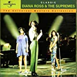 Classic Diana Ross & the Supremes: The Masters Collection