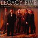 Strong in the Strength by LEGACY FIVE