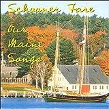 Our Maine Songs lyrics