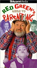 Red Green's Guide to Parenting [VHS] by…