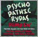 Psychopathic Rydas Dumpin'