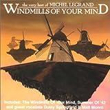 The Windmills of Your Mind lyrics