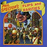 Phil Spector's Flips and Rarities lyrics