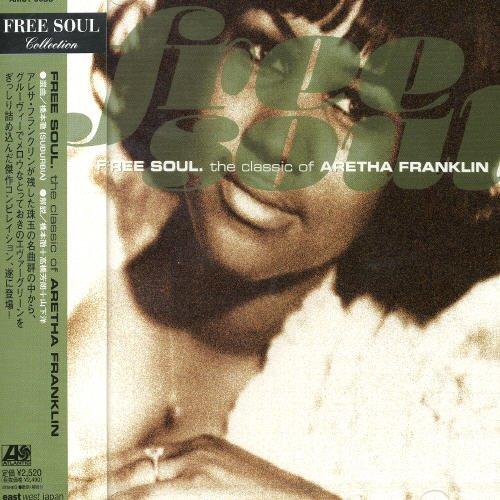 Free Soul: The Classics of Aretha Franklin