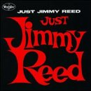 Just Jimmy Reed lyrics