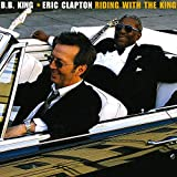 Riding With The King [with Eric Clapton] (2000)