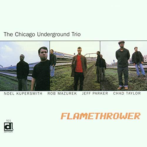 Album Flamethrower by Chicago Underground Trio