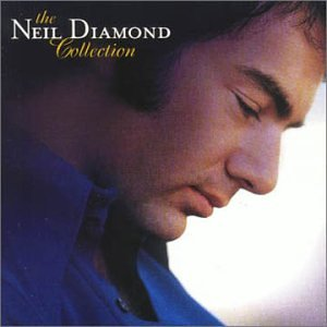 The Neil Diamond Collection [Canada]